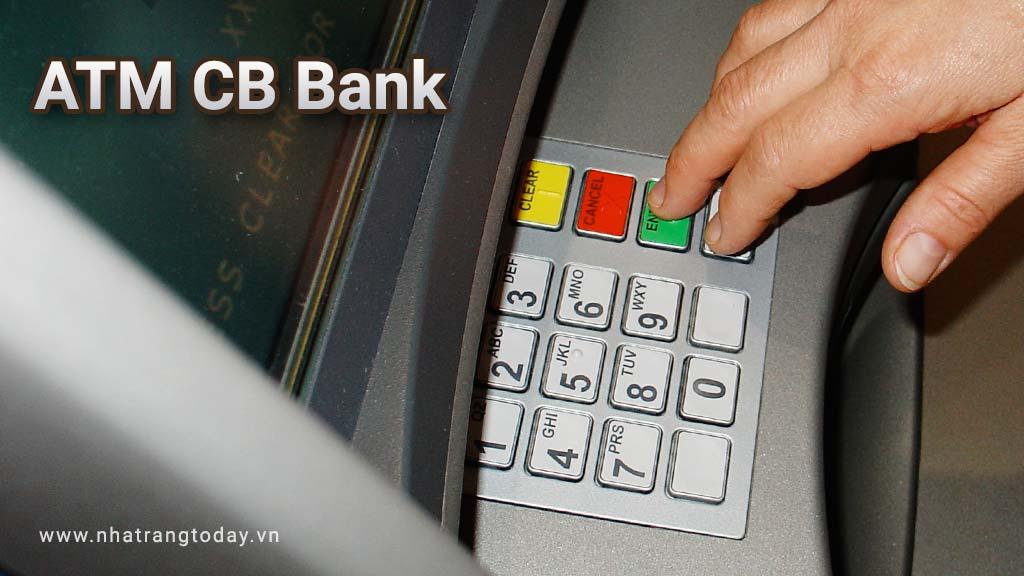 Hệ Thống ATM Ngân Hàng TM - CP Xây Dựng CB Bank Nha Trang