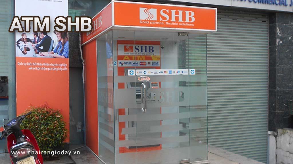 Hệ Thống ATM Ngân Hàng TM - CP Sài Gòn - Hà Nội SHB Nha Trang