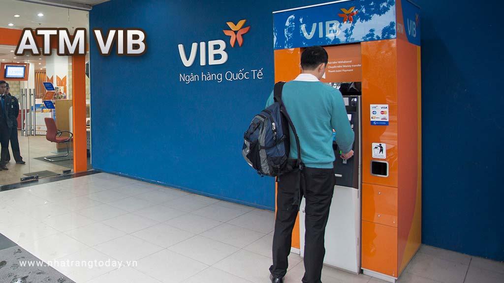 Hệ Thống ATM Ngân Hàng TM - CP Quốc Tế VIB Bank Nha Trang