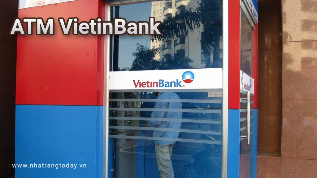 Hệ Thống ATM Ngân Hàng TMCP Công Thương Việt Nam - VietinBank Nha Trang