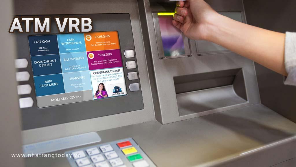 Hệ Thống ATM Ngân Hàng Liên Đoàn Việt Nga VR Bank Nha Trang