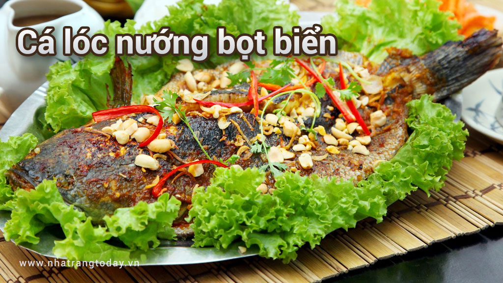 Cá lóc nướng bọt biển Nha Trang