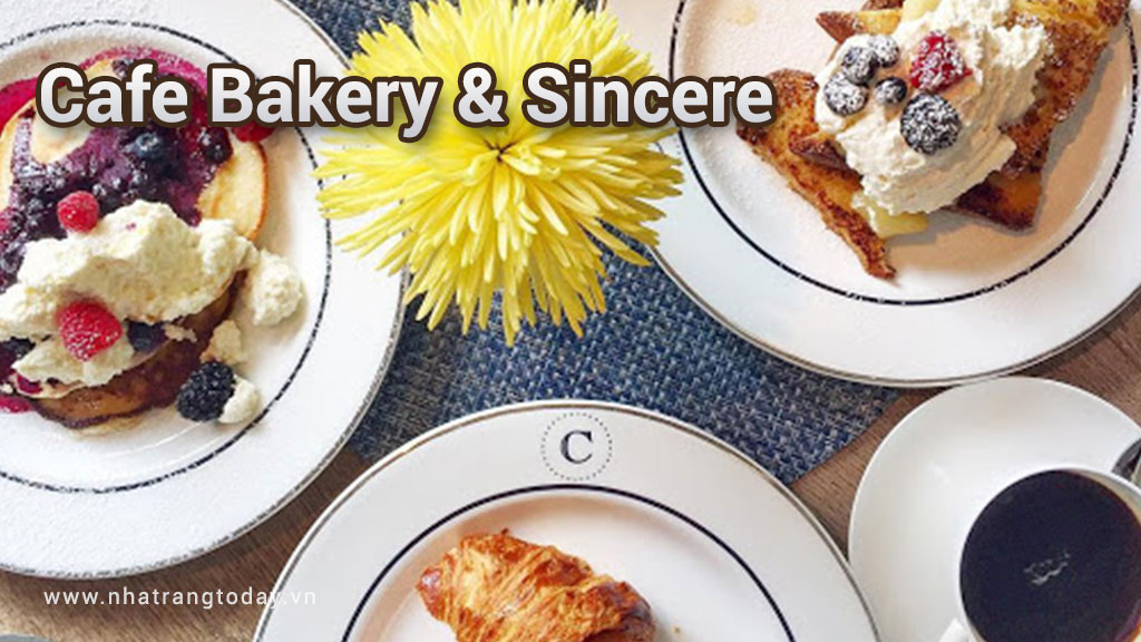 Cafe & Bakery Sincere Nha Trang