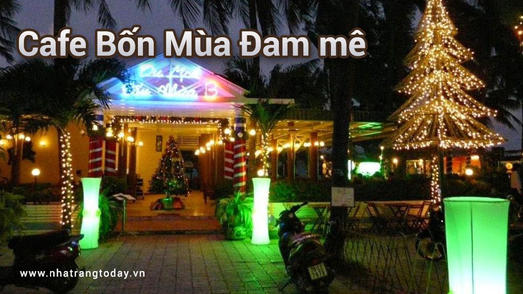 Cafe Bốn Mùa Đam Mê Nha Trang
