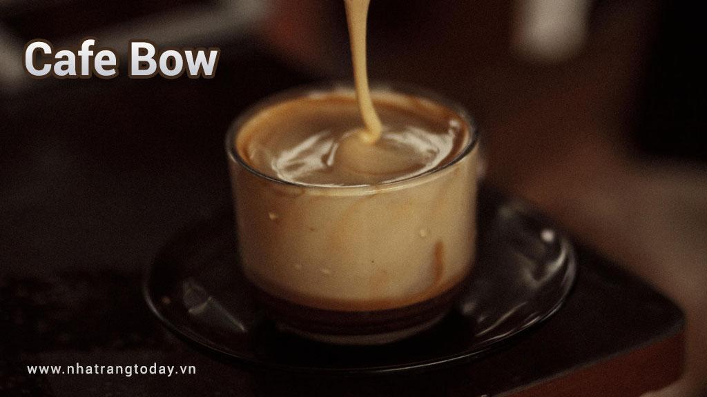 Cafe Bow Nha Trang