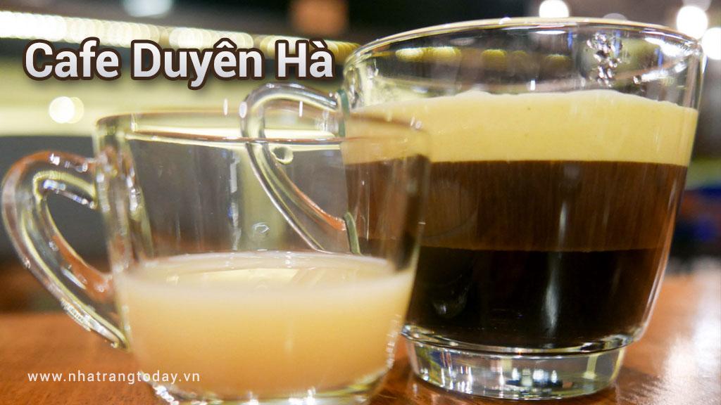 Cafe Duyên Hà Nha Trang