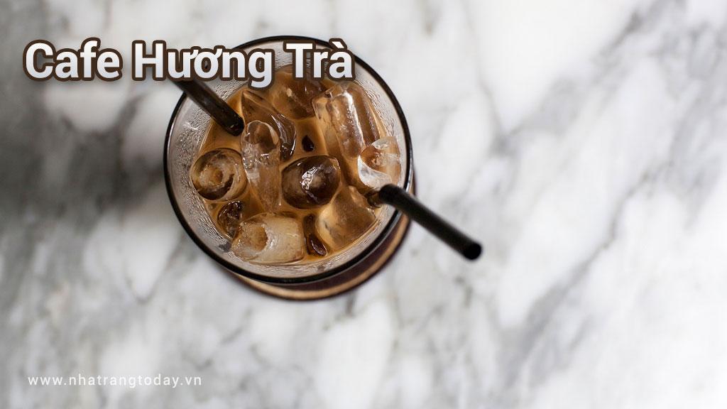 Cafe Hương Trà Nha Trang