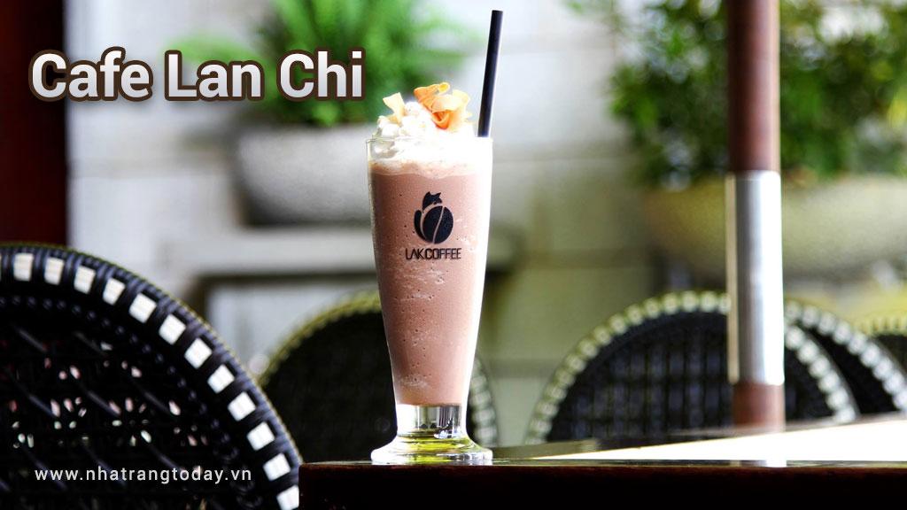 Cafe Lan Chi Nha Trang