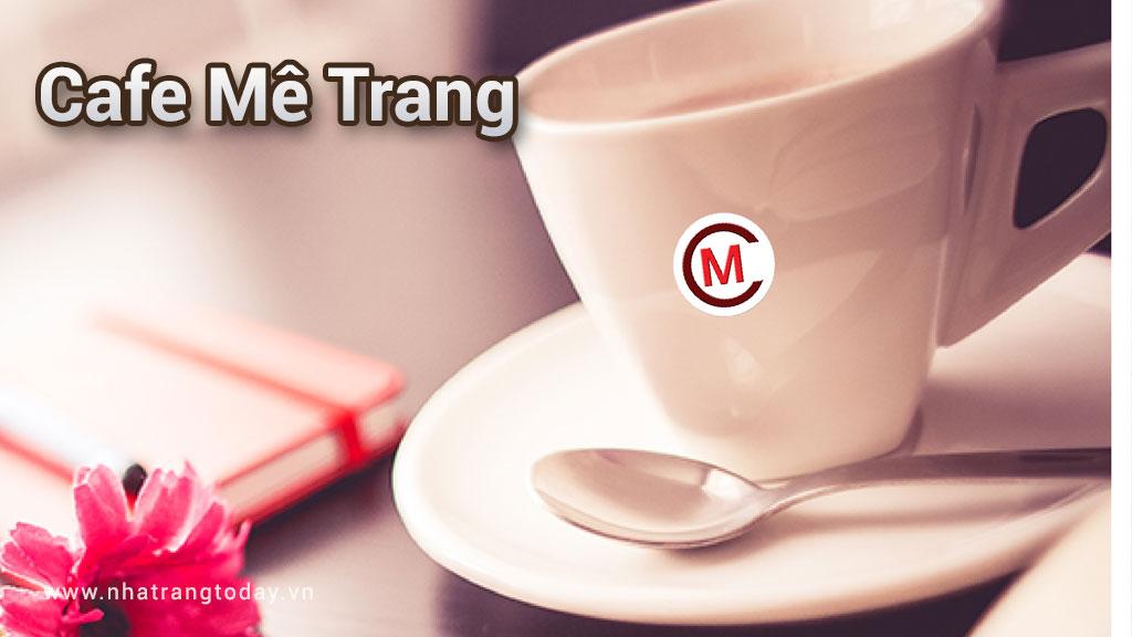 Cafe Mê Trang Nha Trang