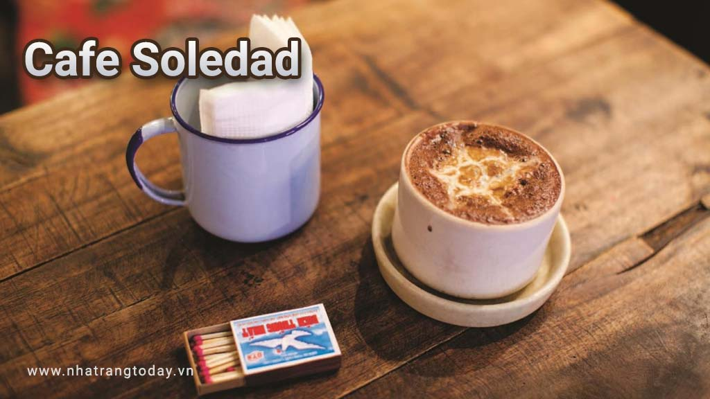 Cafe Soledad Nha Trang