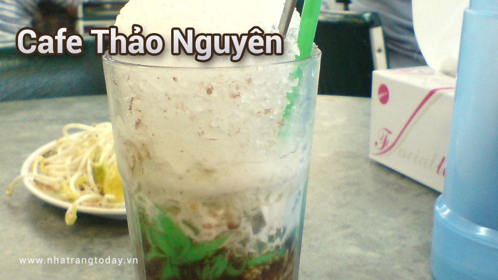 Cafe Thảo Nguyên Nha Trang