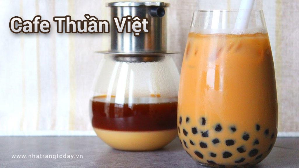 Cafe Thuần Việt Nha Trang