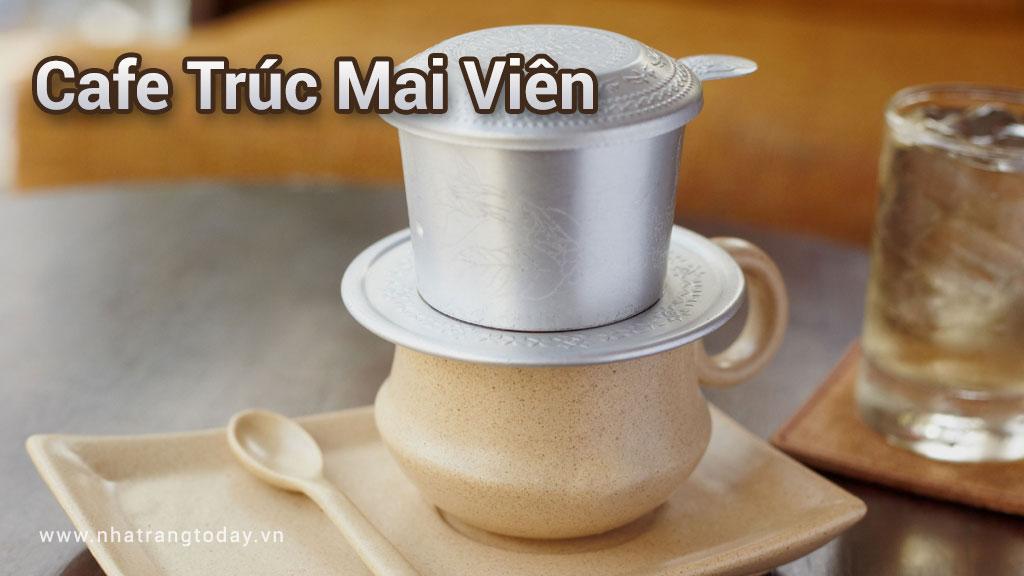 Cafe Trúc Mai Viên Nha Trang