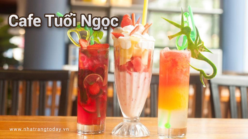 Cafe Tuổi Ngọc Nha Trang