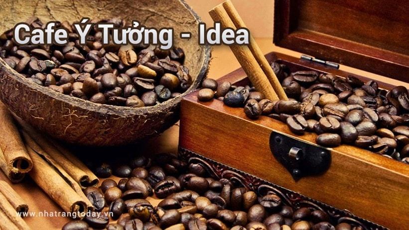 Cafe Ý Tưởng - Idea Nha Trang