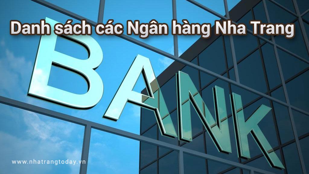 Danh sách các ngân hàng tại Nha Trang