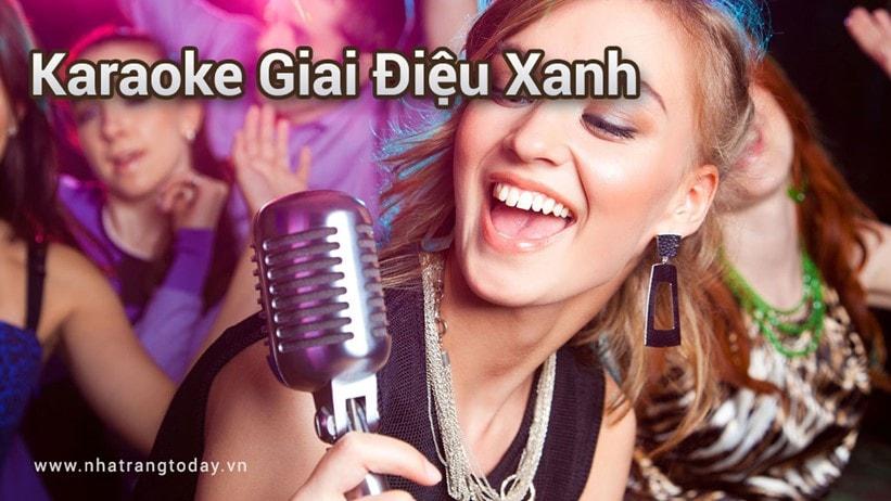 Karaoke Giai Điệu Xanh Nha Trang