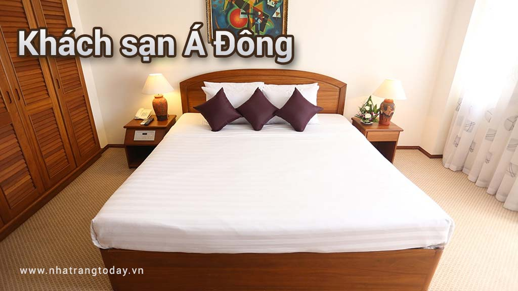 Khách Sạn Á Đông Nha Trang