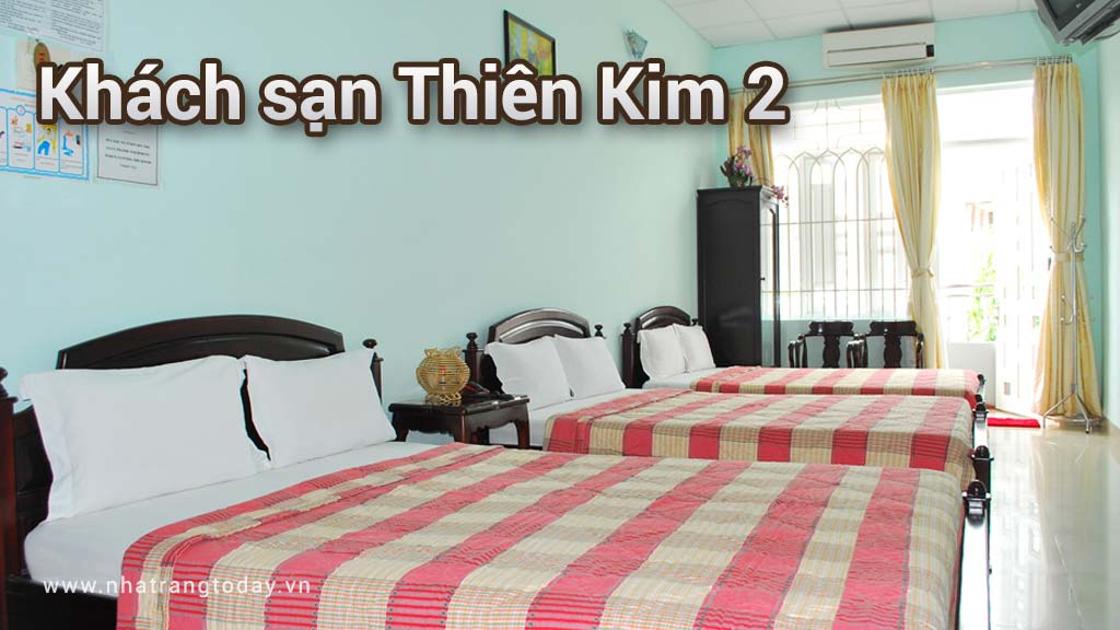 Khách Sạn Thiên Kim 2 Nha Trang