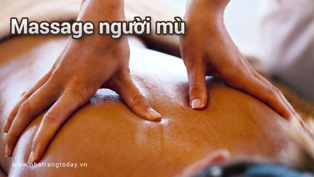 Massage Người Mù Nha Trang