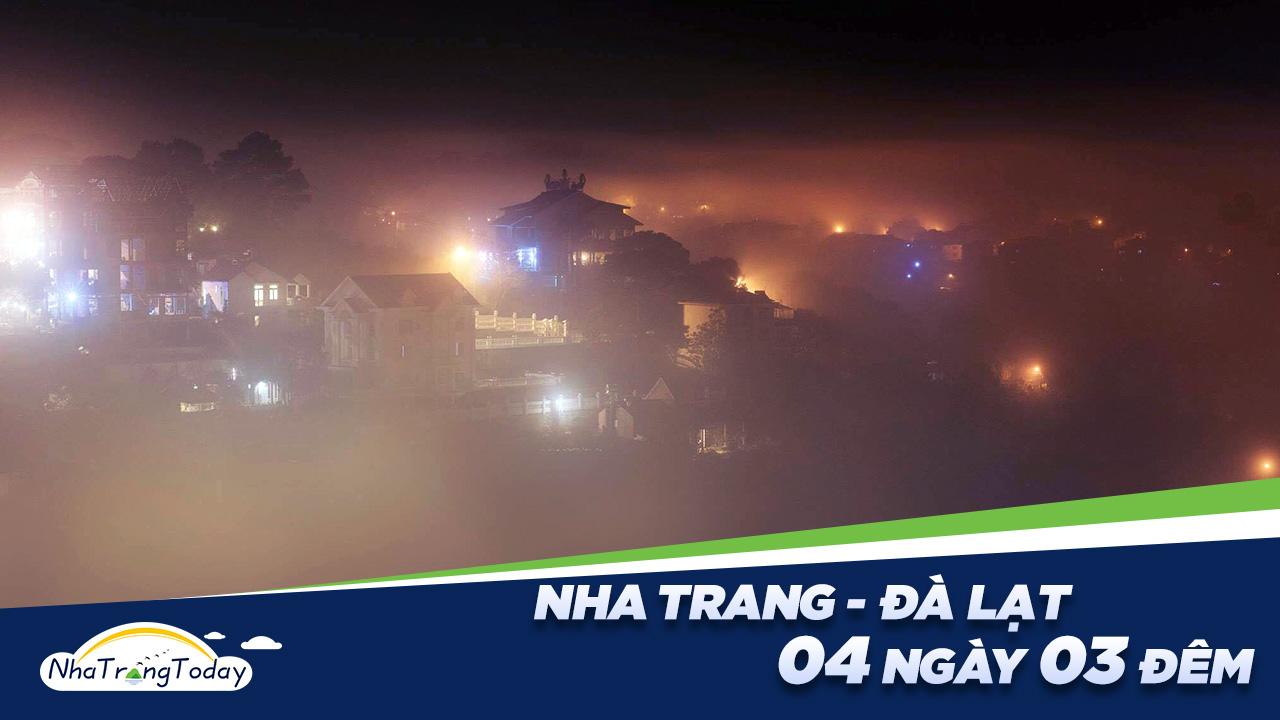 Nha Trang - Đà Lạt 4 Ngày 3 Đêm