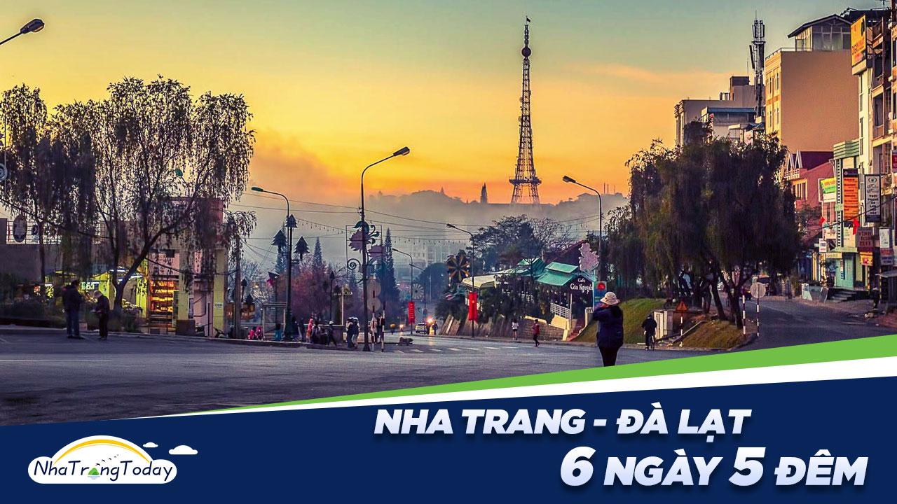 Du Lịch Nha Trang - Đà Lạt 6 Ngày 5 Đêm