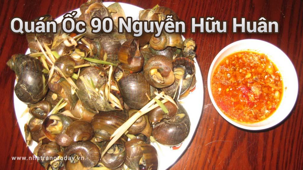 Quán ốc 90 Nguyễn Hữu Huân Nha Trang