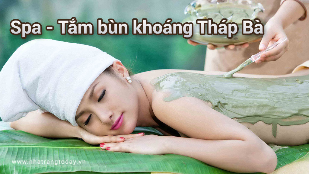 Spa - tắm bùn khoáng Tháp Bà Nha Trang