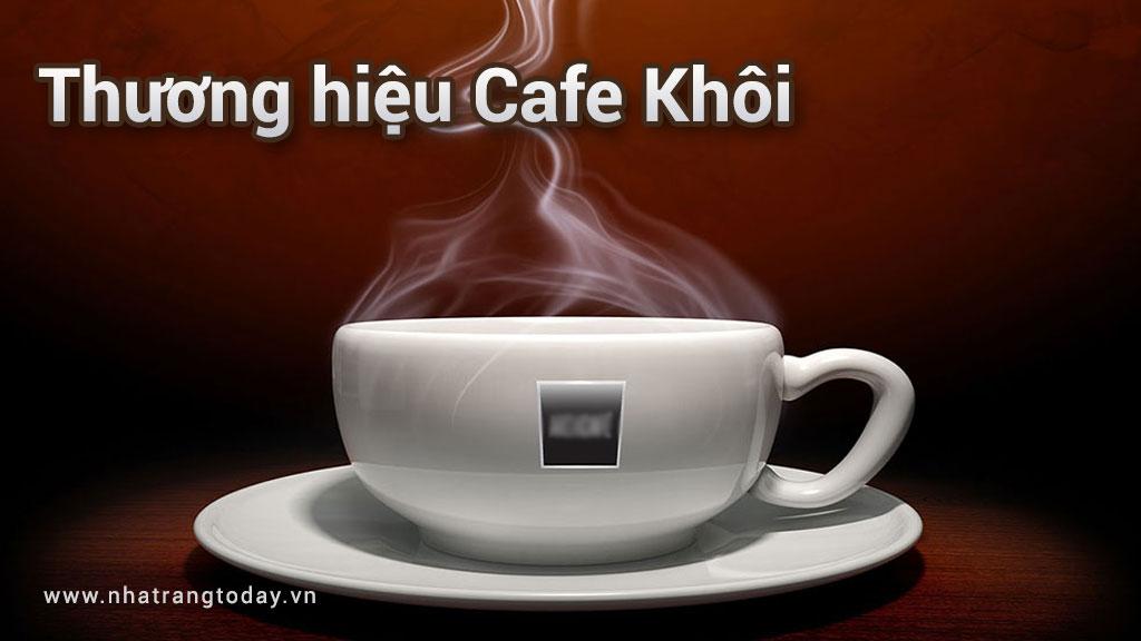 Thương hiệu Cafe Khôi Nha Trang