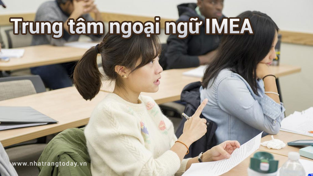 Trung tâm ngoại ngữ IMEA Nha Trang