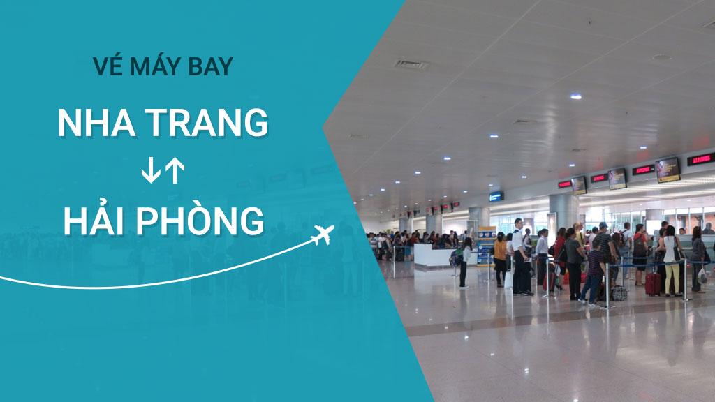 Vé Máy Bay Khứ Hồi Nha Trang - Hải Phòng