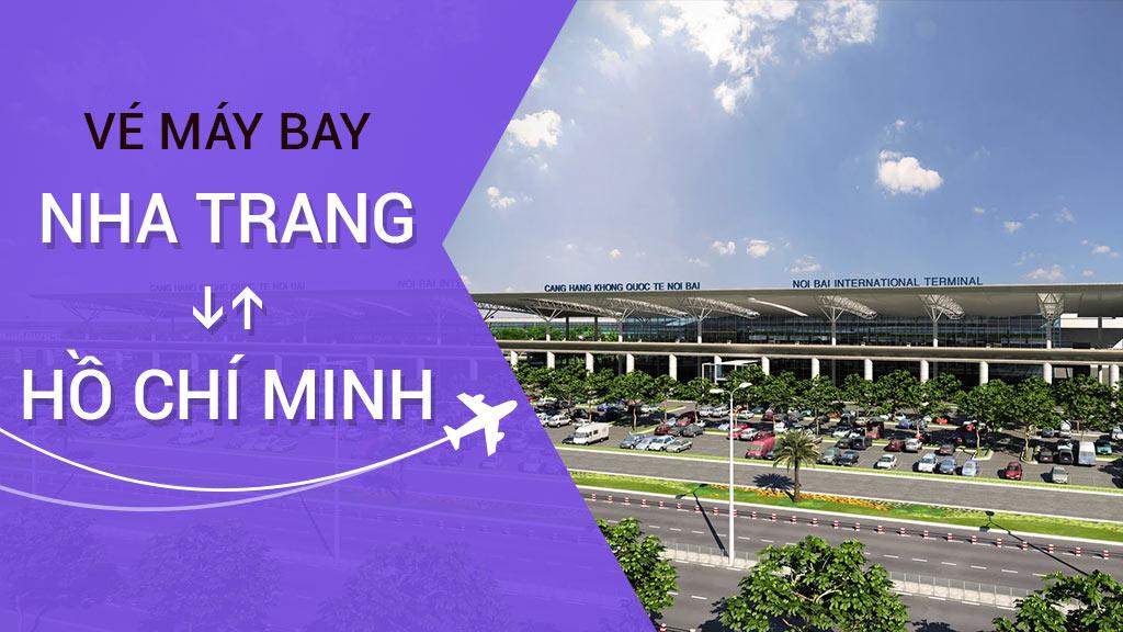 Vé Máy Bay Khứ Hồi Nha Trang - TP Hồ Chí Minh